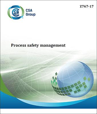 Le nouveau standard CSA Z 767 Sécurité opérationnelle (Process Safety Management) est maintenant disponible.