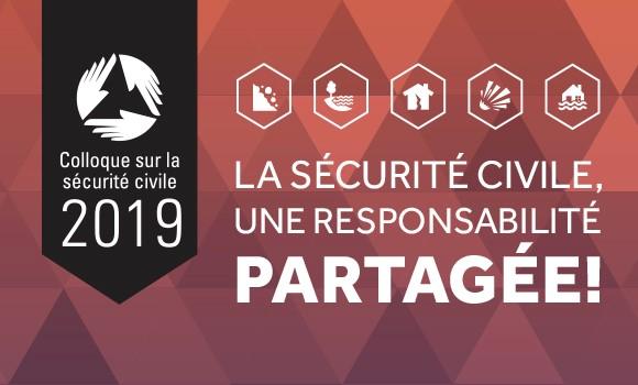 L'appel de propositions de présentations du 19e Colloque sur la sécurité civile est lancé !