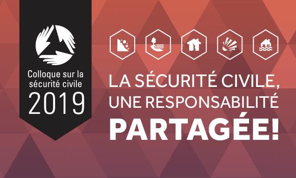 Colloque sur la sécurité civile : il est déjà le temps de vous inscrire!