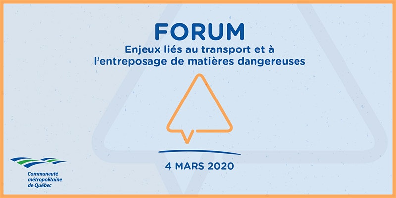 Activité : Forum Enjeux liés au transport et à l'entreposage des matières dangeureuse