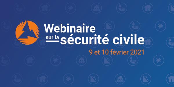 Webinaire sur la sécurité civile 2021